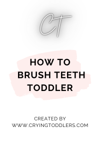 how to brush teeth toddler